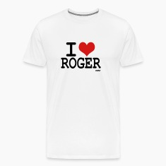 White I love roger T-Shirts