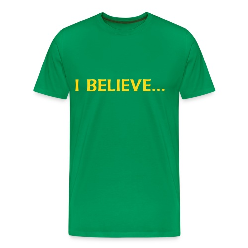 I Believe Tee - Men's Premium T-Shirt