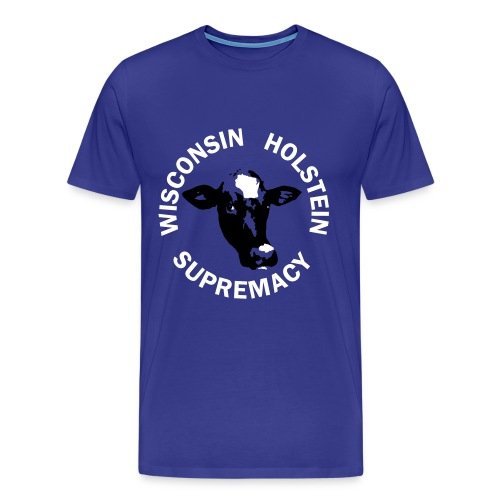 Wisconsin Holstein Supremacy - Men's Blue - Men's Premium T-Shirt