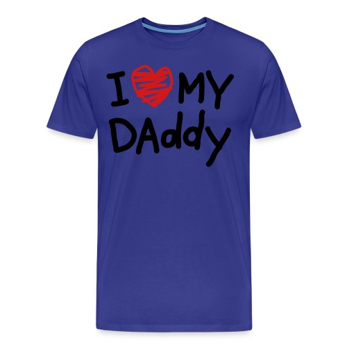 I love my DAD<3  Dont You?? - Men's Premium T-Shirt
