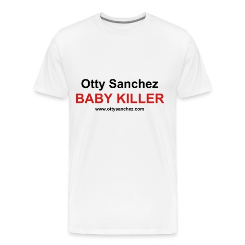 Otty Sanchez Baby Killer - Men's Premium T-Shirt
