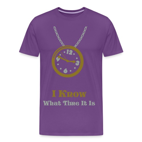 I Know What TIme It Is - Men's Premium T-Shirt