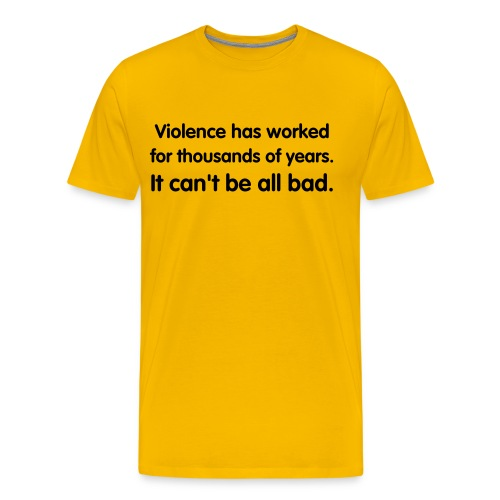 Can't Be All Bad - Men's Premium T-Shirt