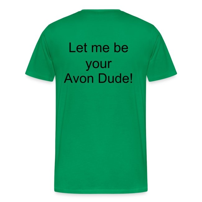 Let me be your Avon Dude