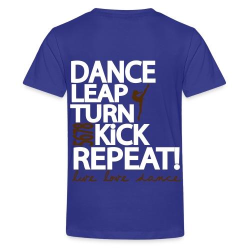 SODC Dance Leap Turn Kick Repeat! (Kids) - Kids' Premium T-Shirt