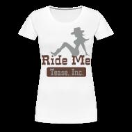 Women's T-Shirts ~ Women's Premium T-Shirt ~ Ride Me - Cowgirl: Women's Plus Tee