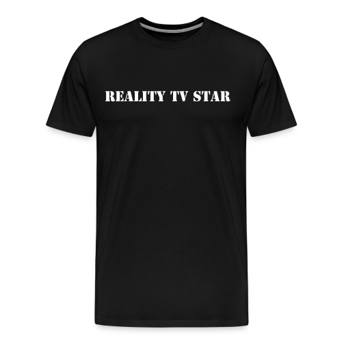 Reality TV Star - Men's Premium T-Shirt