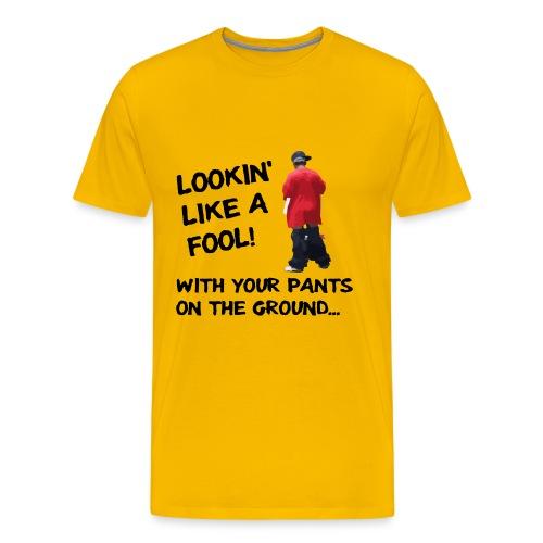 Pants On The Ground - Light BG - Men's Premium T-Shirt