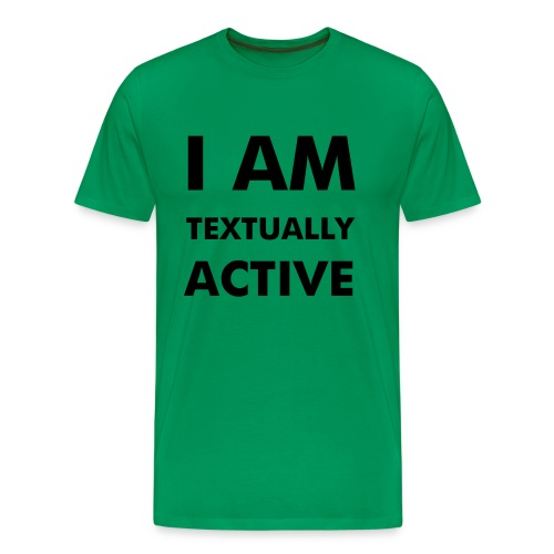 Textually Active - Men's Premium T-Shirt
