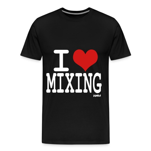 I Love Mixing - Men's Premium T-Shirt