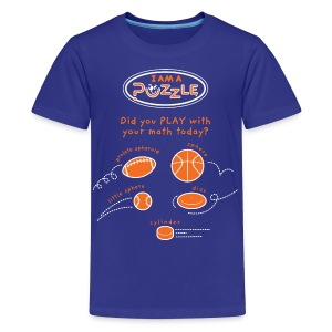 Did you PLAY with your math today? - Kids' Premium T-Shirt