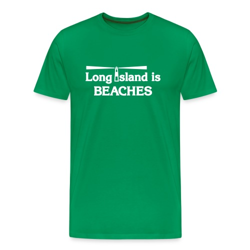 Long Island is Beaches - Men's Premium T-Shirt