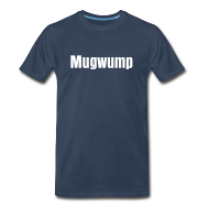 T-Shirts ~ Men's Premium T-Shirt ~ Mugwump