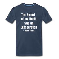 T-Shirts ~ Men's Premium T-Shirt ~ The Report of My Death