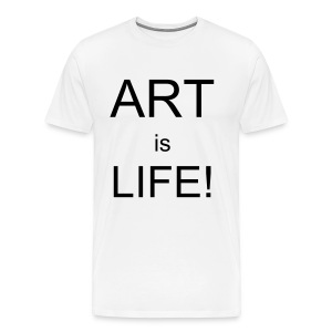 Art is Life - Men's Premium T-Shirt