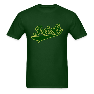 T-Shirts ~ Men's T-Shirt ~ Irish T-Shirt, Green St Patrick's Day T-Shirt