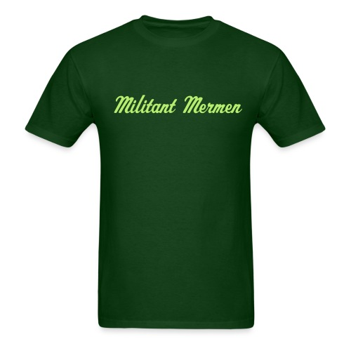 Militant Mermen - Men's T-Shirt