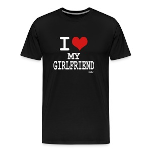 Black i love my girl friend by wam T-Shirts - Men's Premium T-Shirt