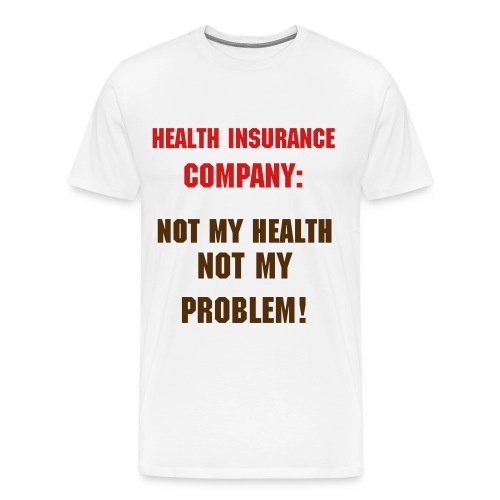 Health insurance - Men's Premium T-Shirt