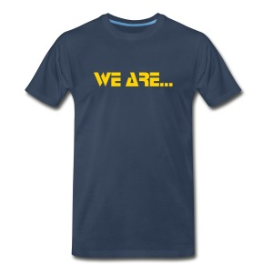 T-Shirt (We are....) [Navy/Gold] - Men's Premium T-Shirt