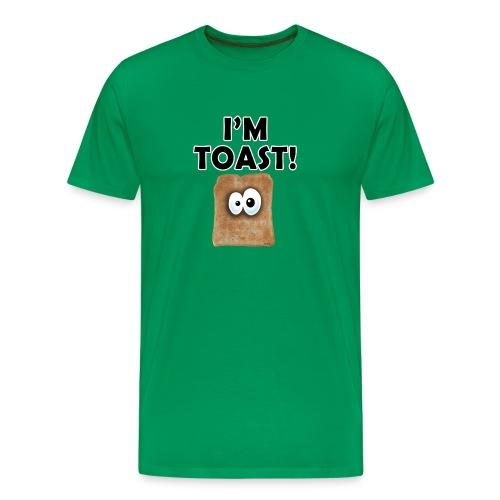 I'm Toast! - Men's Premium T-Shirt