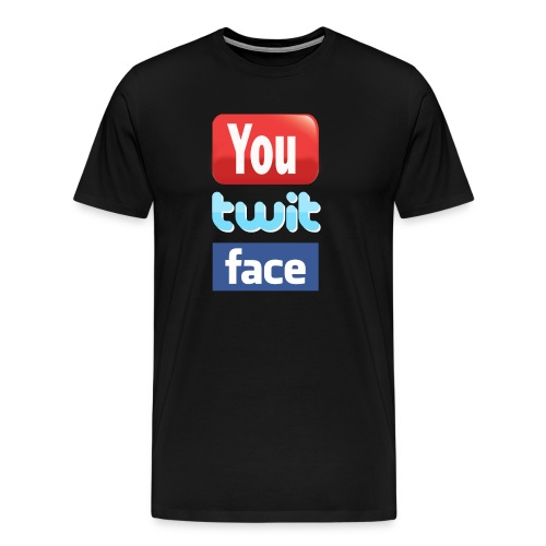 YouTube Twitter Facebook You Twit Face T-Shirt - Men's Premium T-Shirt