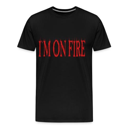 I`M ON FIRE on MEN`S HEAVYWEIGHT T-SHIRT by VAN TRIBE FASHION - Men's Premium T-Shirt