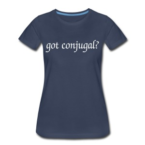 Got Conjugal Plus Size - Women's Premium T-Shirt
