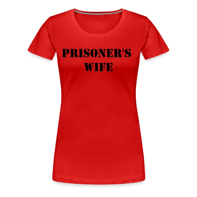 Prisoner's Wife Plus Size Tee