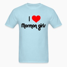 Sky blue I Love Mormon Girls T-Shirts