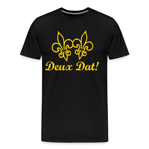 Deux Dat! with double Fleur de Lis - Men's Premium T-Shirt