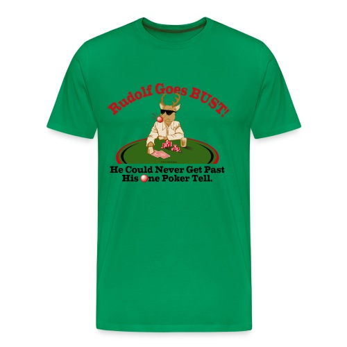 Rudolf Goes Bust! - Men's Premium T-Shirt