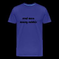 T-Shirts ~ Men's Premium T-Shirt ~ RealMenMarryRabbis - blue - men's sizes
