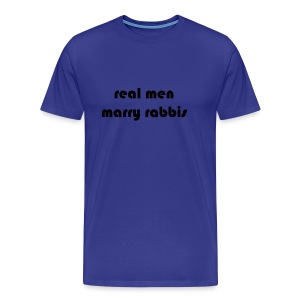 RealMenMarryRabbis - blue - men's sizes - Men's Premium T-Shirt