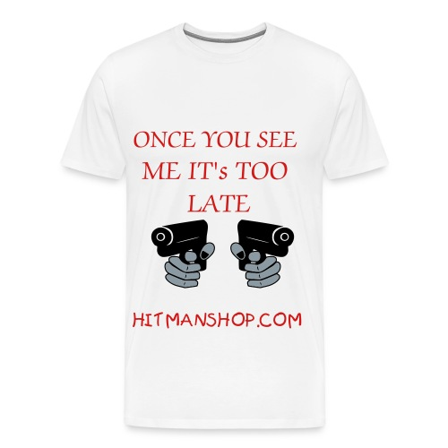 Hitman Too Late Shirt - Men's Premium T-Shirt