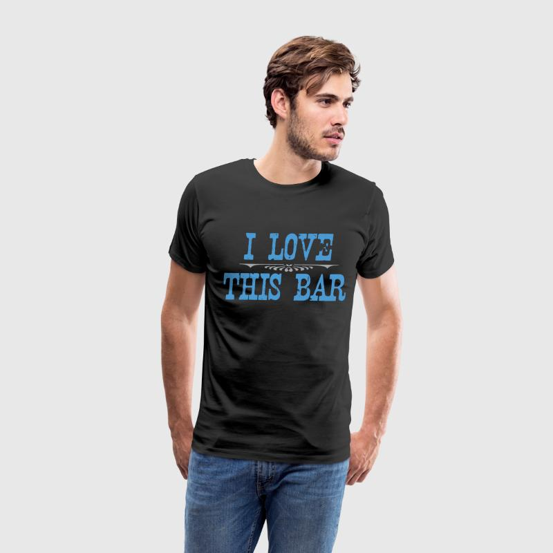 Black i love this bar T-Shirts - Men's Premium T-Shirt