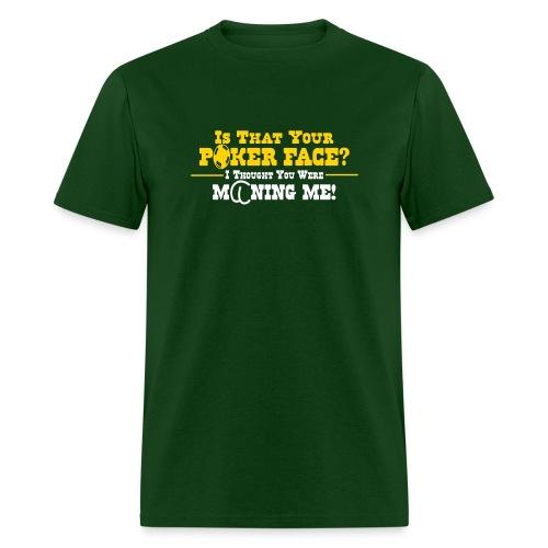 POKER FACE - Men's T-Shirt