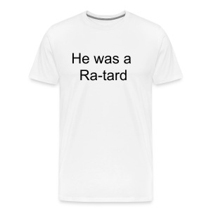 retards - Men's Premium T-Shirt