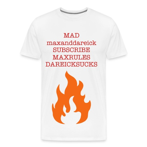 MADmaxanddareick telling ppl to subscribe to mee - Men's Premium T-Shirt