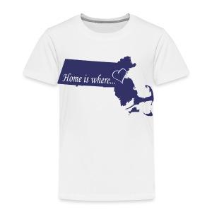 Home is where... Toddler T-Shirt - Toddler Premium T-Shirt