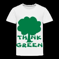 Baby & Toddler Shirts ~ Toddler Premium T-Shirt ~ Think Green Tee