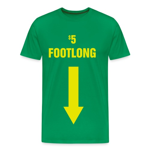 $5 Footlong - Men's Premium T-Shirt