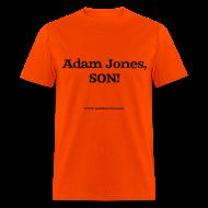 T-Shirts ~ Men's T-Shirt ~ Men's F/B: Adam Jones, SON!