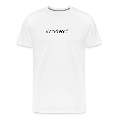 #android - Men's Premium T-Shirt