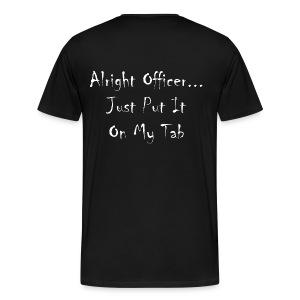 Just Put It On My Tab - Men's Premium T-Shirt