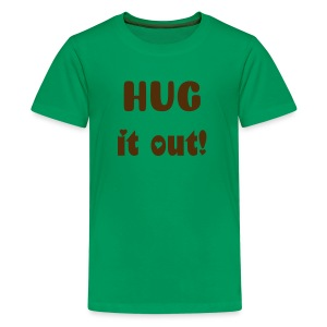 Hug It Out! - Kids' Premium T-Shirt