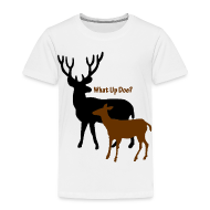 Baby & Toddler Shirts ~ Toddler Premium T-Shirt ~ What Up Doe? Toddler T-Shirt