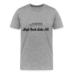 Mens Sailing High Rock Lake - Men's Premium T-Shirt