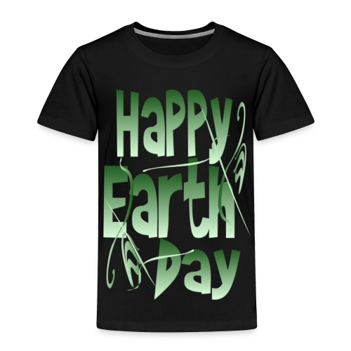 Happy Earth Day - Toddler Premium T-Shirt