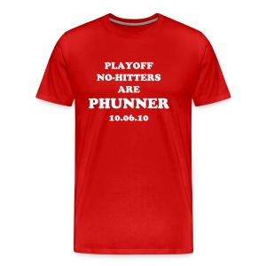 Playoff No-Hitters are Phunner-I WAS THERE Edition - Men's Premium T-Shirt